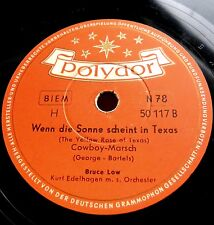 0102/ BRUCE LOW-The Yellow Rose of Texas-Wenn Sonne scheint in Texas-Schellack