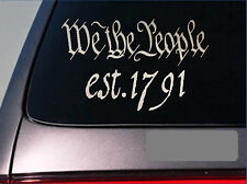 WE the people *E233* est. 1791 SECOND AMENDMENT Decal Vinyl STICKER Molon Labe