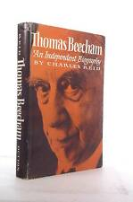 First Edition Thomas Beecham;: An independent biography - Reid, Charles Dutton H