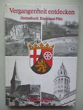 Vergangenheit entdecken Heimatbuch Rheinland-Pfalz 1984