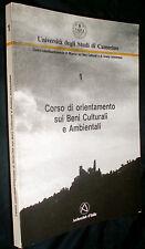 Corso orientamento beni culturali e ambientali Camerino 1990 : relazioni