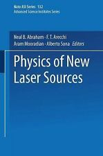 Nato Science Series B: Physics of New Laser Sources by Alberto Sona, Aram...