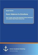 From Valence to Emotions : How Coarse Versus Fine-Grained Online Sentiment...