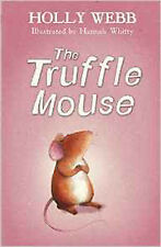 The Truffle Mouse, New, Holly Webb Book