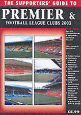 The Supporters Guide to Premier and Football League Clubs 2003,ACCEPTABLE Book