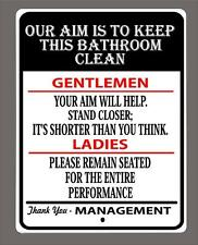 """OUR AIM IS TO KEEP THIS BATHROOM CLEAN..."" metal sign- 9""x12"" - FREE SHIPPING"