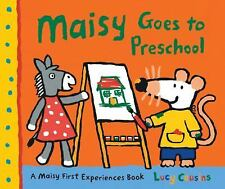 Maisy: Maisy Goes to Preschool : A Maisy First Experiences Book by Lucy...