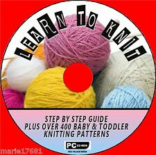 LEARN HOW TO KNIT STEP BY STEP TUITION + 400 BABY KNITTING PATTERNS  CD ROM NEW