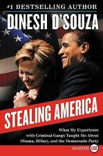Stealing America: What My Experience with Criminal Gangs Taught Me About Obama,
