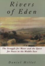 The Rivers of Eden: The Struggle for Water and the Quest for Peace in the Middle