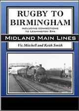 RUGBY TO BIRMINGHAM MIDLAND MAIN LINES BOOK