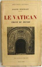 Le Vatican Trône du Monde - Joseph Bernhart - 17 gravures Hors texte - 1930