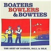 Acker Bilk - Boaters Bowlers & Bowties (The Best of Barber, Ball & Bilk, 2009)