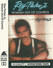 Ray Parker Jr. Woman Out Of Control CASSETTE ALBUM Rhythm & Blues Soul Synth-pop