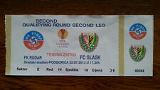 Ticket RUDAR PLJEVLJA - SLASK WROCLAW 2013/14 Europa League Montenegro Poland