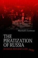 The Piratization of Russia: Russian Reform Goes Awry Goldman, Marshall I. Paper