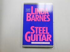 Steel Guitar by Linda Barnes! ADVANCE READER COPY! CHECK IT OUT! (1991, Delacour