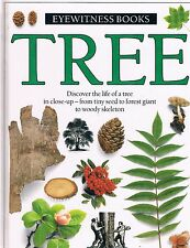 DK Eyewitness Books: Tree  Discover the Life of a Tree Close Up HC 1988
