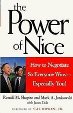 The Power of Nice Ronald M. Shapiro, Mark A. Jankowski, James Dale Hardcover