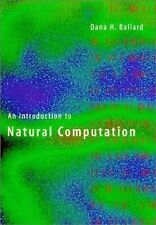An Introduction to Natural Computation (Complex Adaptive Systems) by Ballard, D