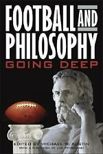 Football and Philosophy: Going Deep (Philosophy Of Popular Culture) Austin, Mic