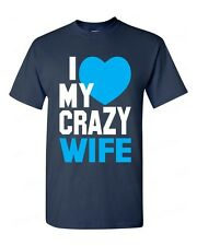 I Love my Crazy Wife funny T-SHIRT super cute couple beauty love tee