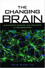 The Changing Brain: Alzheimer's Disease and Advances in Neuroscience-ExLibrary