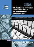 IBM(R) WebSphere(R) Application Server for Distributed Platforms and zOS(R): An