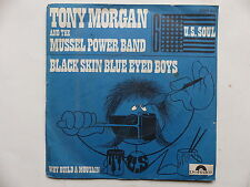 TONY MORGAN and the MUSSEL POWER BAND Black skin blue eyed boys 2001412