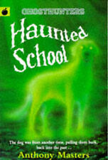 Masters, Anthony Haunted School (Ghosthunters) Very Good Book