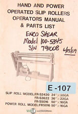 "Enco FR-S2420 24"", 26"" 50"", Slip Rollers, Instruction Electric and Parts Manual"