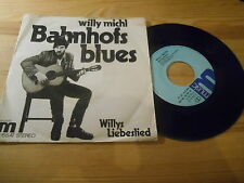 "7"" Blues Willy Michl - Bahnhofsblues / Willys Lieblingslied (2 Song) M-RECORDS"