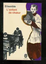 """Etiemble : L'enfant de choeur """" Editions Le Livre de Poche """""""
