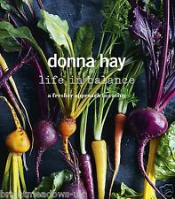 Life In Balence Donna Hay Diet Cook Book Healthy Eating Weight Loss Nutrition