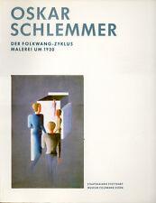 Oskar SCHLEMMER. Der Folkwang-Zyklus. Staatsgalerie Stuttgart, 1993. E.O.