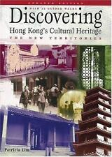 Discovering Hong Kong's Cultural Heritage : The New Territories by Patricia...