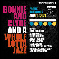 Bonnie & Clyde & A Whole Lotta Jazz: Live 54 Below - Frank & Fr (2016, CD NIEUW)