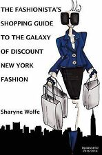 The Fashionista's Shopping Guide to the Galaxy of Discount New York Fashion...