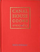 Canal House Cooks Every Day by Melissa Hamilton and Christopher Hirsheimer...