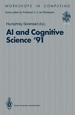 AI and Cognitive Science '91: University College, Cork, 19-20 September 1991 (Wo