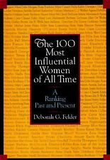 G, The 100 Most Influential Women of All Time: A Ranking Past and Present, Felde