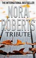 Tribute By Nora Roberts. 9780749909970