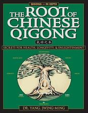 Qigong - In Depth: The Root of Chinese Qigong : Secrets for Health, Longevity...