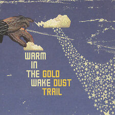 Gold Dust Trail [EP] [Digipak] by Warm in the Wake (CD, Jan-2007, Livewire Recor