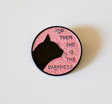 "Then she is the Darkness Fleetwood Mac Soft Enamel Lapel Pin 1.25"" pink glitter"