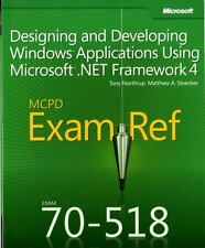 MCPD 70-518 Exam Ref: Designing and Developing Windows Applications Using Micros
