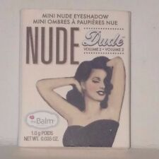 2pck The Balm Nude Dude Mini Nude Eyeshadow Fit  .035 oz