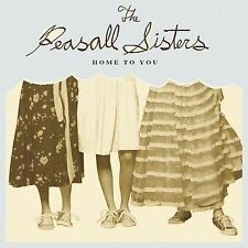 Home to You * by The Peasall Sisters (CD, Sep-2005, Dualtone Music)