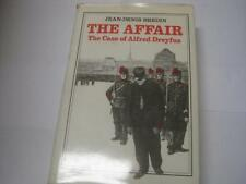 The Affair: The Case of Alfred Dreyfus by Jean-Denis Bredin and Jeffrey Mehlman