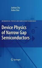 Device Physics of Narrow Gap Semiconductors by Springer Staff, Arden Sher and...